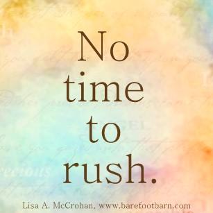 no-time-to-rush